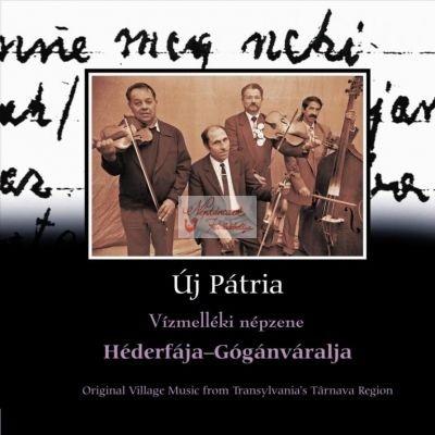 cd Új pátria: Héderfája-Gogánváralja