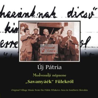 cd Új pátria: Fülek (Savanyáék)