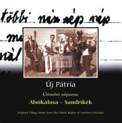 cd Új pátria: Alsókálosa-Sandríkék I-II.