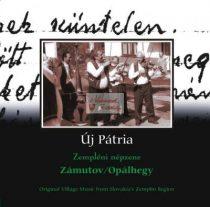 cd Új pátria: Zámotuv/Opálhegy