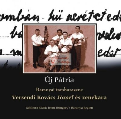 cd Új pátria: Mohács-Versendi Kovács J.