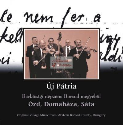cd Új pátria: Ózd, Domaháza, Sáta