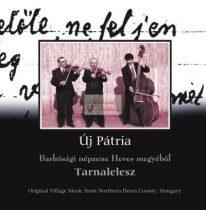 cd Új pátria: Tarnalelesz