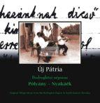 cd Új pátria:  Polyány-Nyakáék