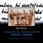 cd Új pátria: Halmosd