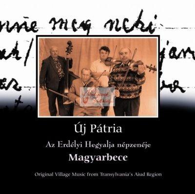 cd Új pátria: Magyarbece