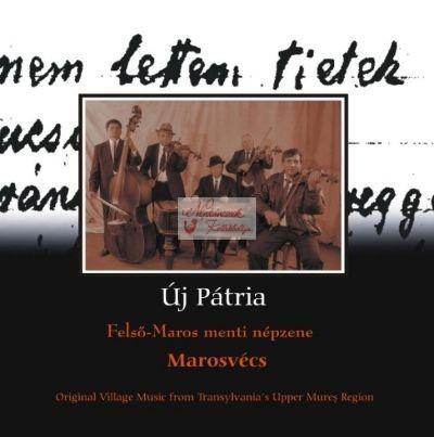cd Új pátria: Marosvécs