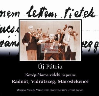 cd Új pátria: Radnót, Vidrátszeg