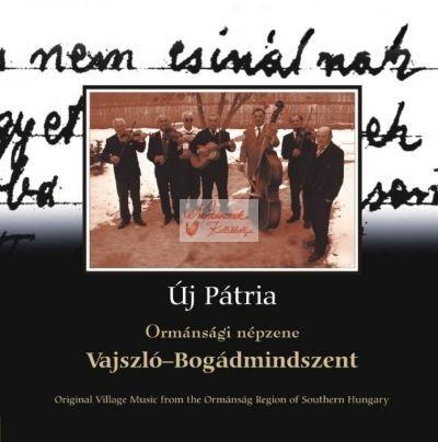 cd Új pátria: Vajszló-Bogádmindszent
