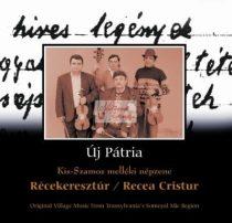 cd Új pátria: Récekeresztúr