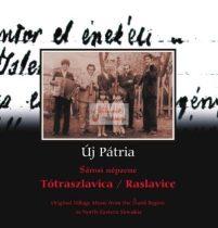 cd Új pátria: Tótraszlavica
