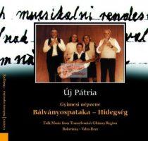cd Új pátria: Bálványospataka - Hidegség