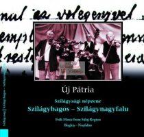 cd Új pátria: Szilágybagos - Szilágynagyfalu