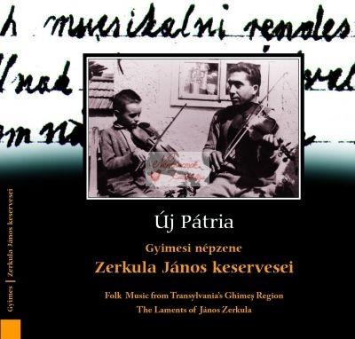 cd Új pátria: Zerkula János keservesei