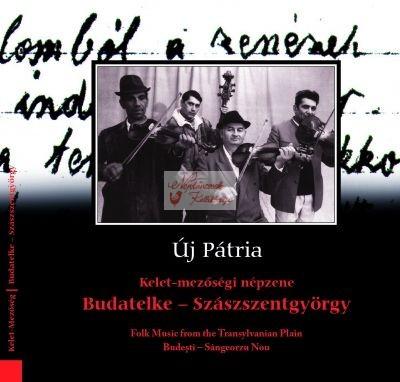 cd Új Pátria: Budatelke-Szászszentgyörgy