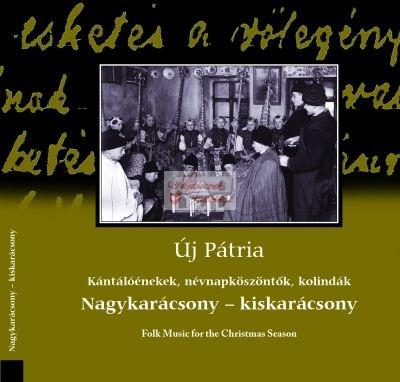 cd Új Pátria: Nagykarácsony - kiskarácsony