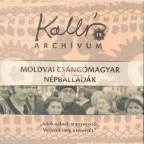 cd Kallós archívum 19. Moldvai Csángómagyar népballadák