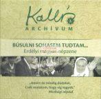 cd Kallós archívum 2. Búsulni sohasem tudtam...