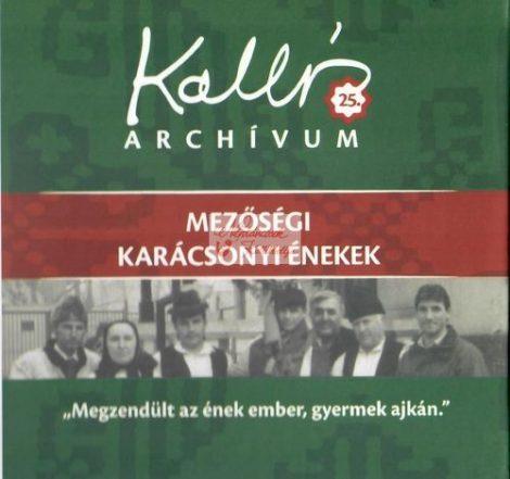 cd Kallós archívum: 25. Mezőségi karácsonyi ének