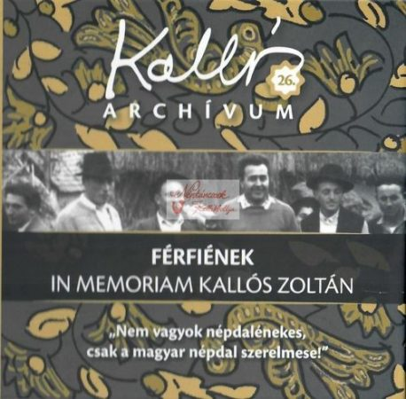 cd Kallós archívum: Férfiének