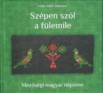 cd Kallós archívum: Szépen szól a fülemile