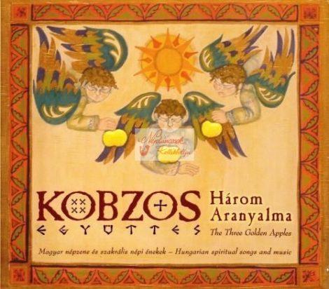 cd Kobzos Együttes: Három aranyalma