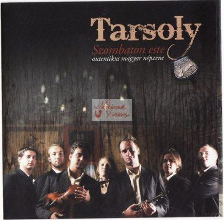 cd Tarsoly: Szombaton este