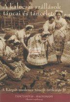 dvd A kalocsai szállások táncai és táncélete