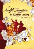 dvd Kisalföld Táncegyüttes és vendégei műsora 2010